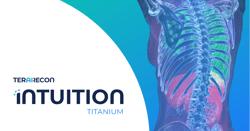 Introducing Intuition Titanium  RSNA 2020