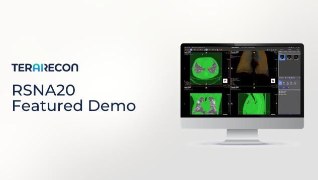 RSNA20 TeraRecon Featured Demo