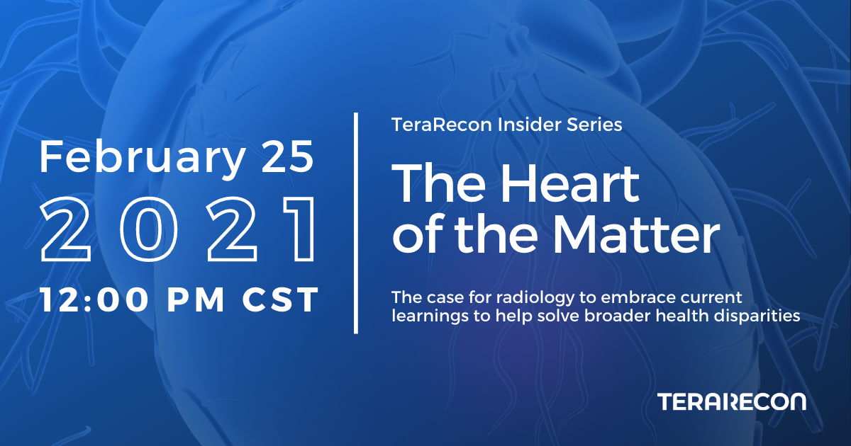 TeraRecon Insider Series_The Heart of the Matter