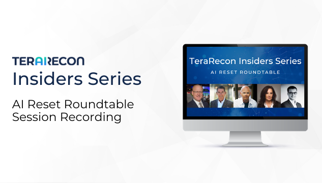 TeraRecon Insiders Series AI Reset Roundtable Resources Page Image