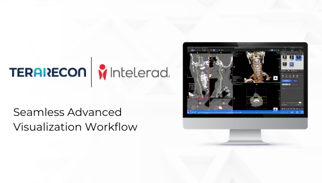 TeraRecon and Intelerad Webinar 2019 - Seamless Advanced Visualization Workflow