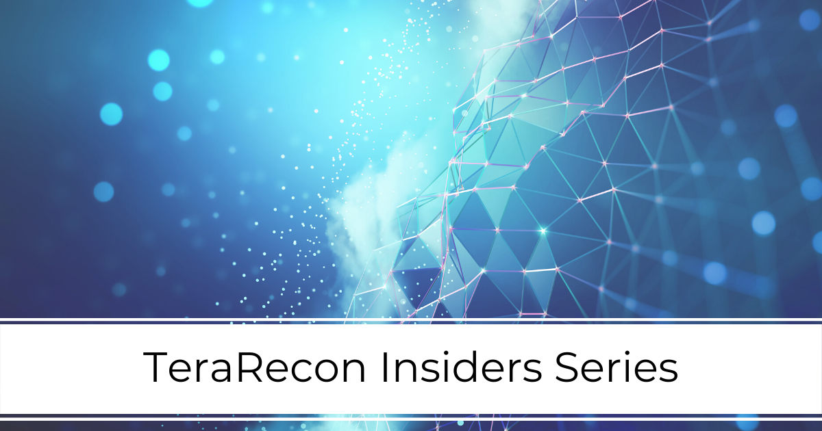 TeraRecon at _Event Page_Insiders Series_State of the Universe Address